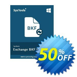 Exchange BKF Recovery - Personal License Coupon, discount SysTools coupon 36906. Promotion: