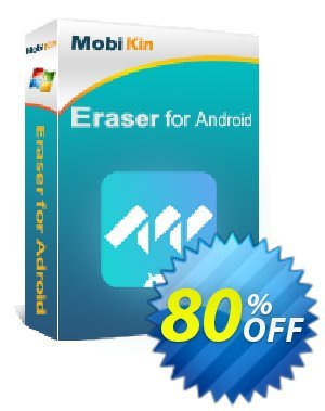 MobiKin Eraser for Android - Lifetime, 11-15PCs License discount coupon 50% OFF -