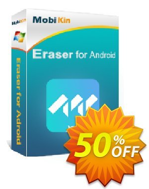 MobiKin Eraser for Android - 1 Year, 11-15PCs License Coupon, discount 50% OFF. Promotion: