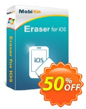 MobiKin Eraser for iOS - 1 Year, 1 PC License Coupon, discount 50% OFF. Promotion: