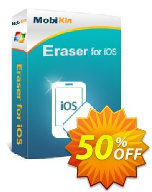 MobiKin Eraser for iOS - Lifetime, 16-20PCs License Coupon, discount 50% OFF. Promotion: