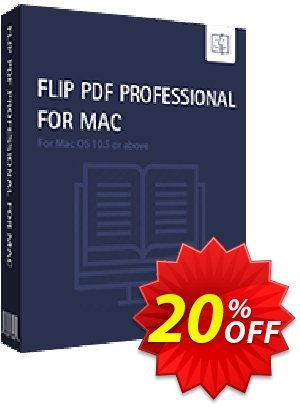 Flip PDF Professional for Mac Coupon, discount 20% IVS and A-PDF. Promotion: Coupon promo IVS and A-PDF