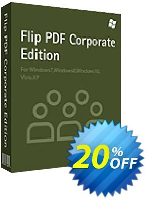 Flip PDF Corporate Edition Coupon, discount 20% IVS and A-PDF. Promotion: 20% IVS and A-PDF