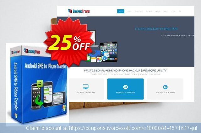 Backuptrans Android SMS to iPhone Transfer (Family Edition) discount 10% OFF, 2019 College Student deals offering sales