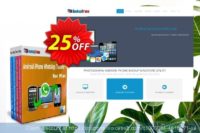 Backuptrans Android iPhone WhatsApp Transfer plus for Mac discount 22% OFF, 2020 Exclusive Student discount offering discount