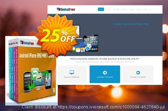 Backuptrans Android iPhone SMS/MMS Transfer plus discount 22% OFF, 2020 University Student deals offering deals