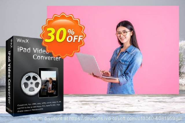 WinX iPad Video Converter discount 30% OFF, 2020 July 4th promotions