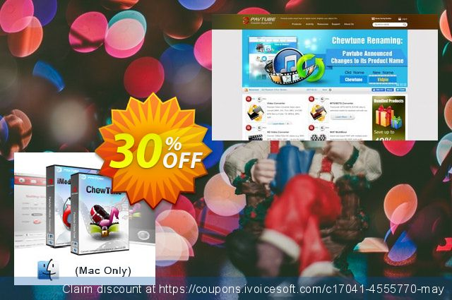 Pavtube ChewTune for Mac+ iMedia Converter for Mac discount 30% OFF, 2019 Black Friday offering sales