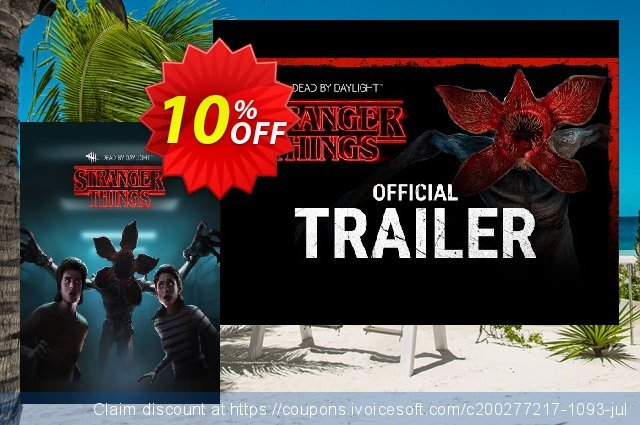 Dead by Daylight PC - Stranger Things Chapter DLC discount 28% OFF, 2020 College Student deals offering sales