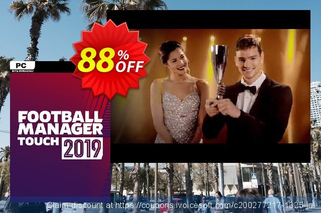 Football Manager Touch 2019 PC (EU) discount 88% OFF, 2020 College Student deals deals