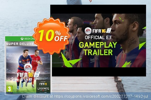 FIFA 16 Super Deluxe Edition Xbox One - Digital Code discount 10% OFF, 2020 College Student deals offering sales