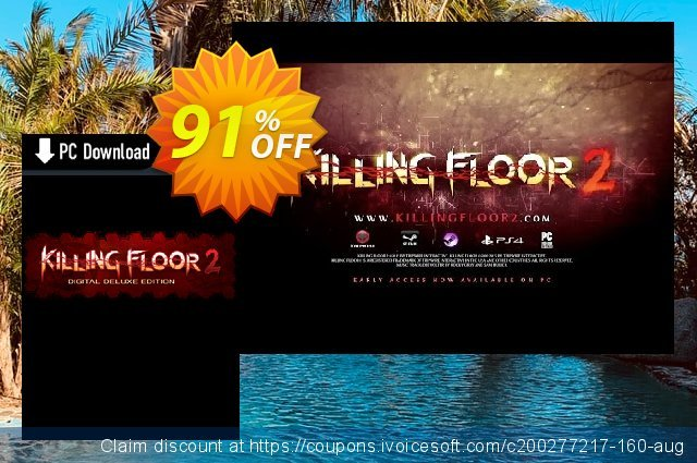 Killing Floor 2 Digital Deluxe Edition PC discount 88% OFF, 2021 Mother Day offering sales. Killing Floor 2 Digital Deluxe Edition PC Deal