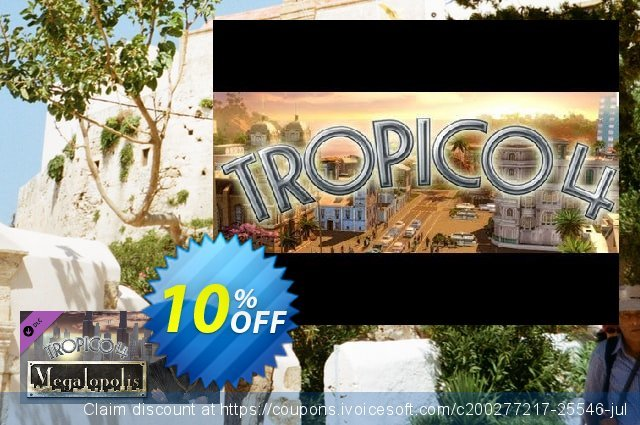 Tropico 4 Megalopolis DLC PC discount 10% OFF, 2021 Happy New Year promotions