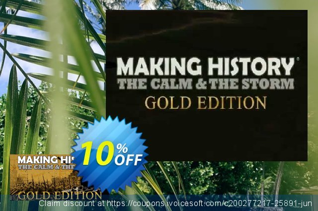 Making History The Calm and the Storm Gold Edition PC discount 10% OFF, 2020 Christmas & New Year offering sales