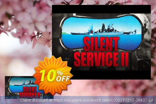 Silent Service 2 PC discount 10% OFF, 2021 Spring offering sales