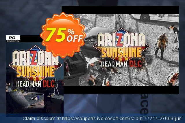Arizona Sunshine PC - Dead Man DLC discount 70% OFF, 2020 Thanksgiving Day offering sales