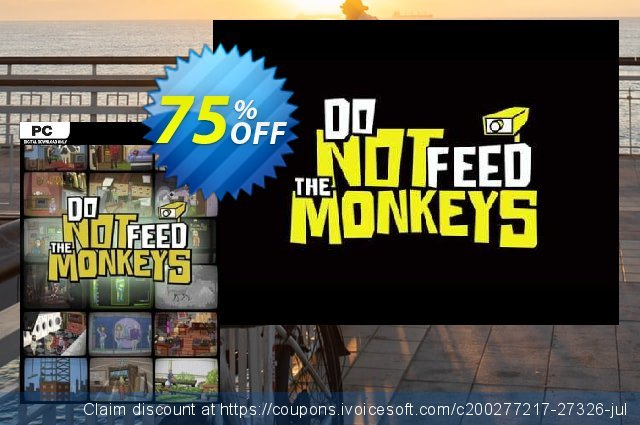 Do Not Feed the Monkeys PC discount 50% OFF, 2020 Thanksgiving Day discount