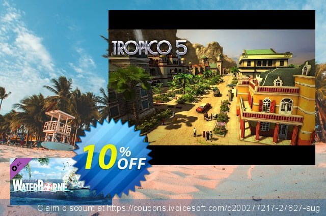 Tropico 5 Waterborne PC discount 10% OFF, 2021 New Year's Day sales