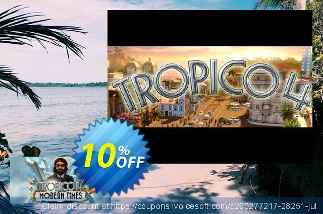 Tropico 4 Modern Times PC discount 10% OFF, 2020 Black Friday offering sales
