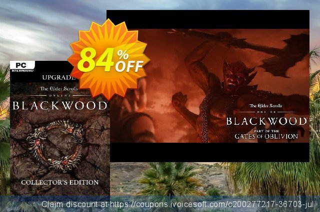 The Elder Scrolls Online: Blackwood Collector's Edition Upgrade PC discount 55% OFF, 2021 Mother's Day promo sales. The Elder Scrolls Online: Blackwood Collector's Edition Upgrade PC Deal 2021 CDkeys