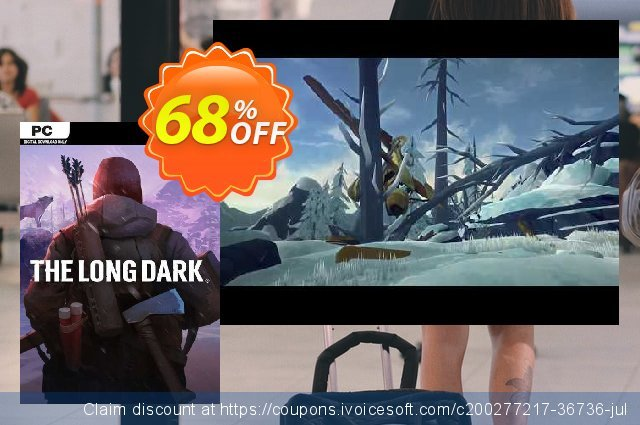 The Long Dark PC discount 74% OFF, 2021 Mother Day offer. The Long Dark PC Deal 2021 CDkeys