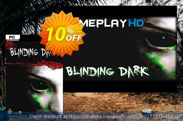Blinding Dark PC discount 10% OFF, 2021 Mother Day offering sales. Blinding Dark PC Deal