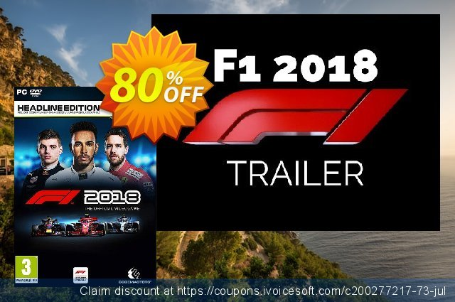 F1 2018 Headline Edition PC discount 92% OFF, 2021 Mother's Day offering sales. F1 2021 Headline Edition PC Deal