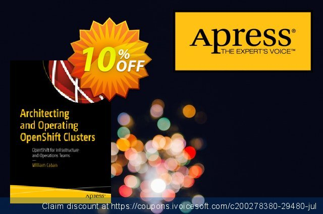 Architecting and Operating OpenShift Clusters (Caban) discount 10% OFF, 2020 College Student deals deals