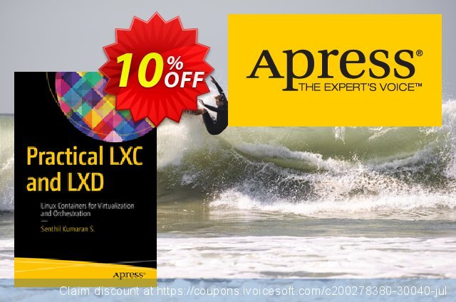 Practical LXC and LXD (Kumaran S.) discount 10% OFF, 2021 New Year offer