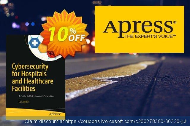 Cybersecurity for Hospitals and Healthcare Facilities (Ayala) discount 10% OFF, 2020 College Student deals offering discount