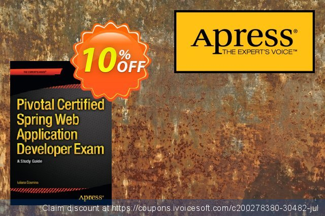 Pivotal Certified Spring Web Application Developer Exam (Cosmina) discount 10% OFF, 2021 New Year's Day promo sales