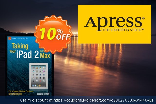 Taking Your iPad 2 to the Max (Sadun) discount 10% OFF, 2020 Thanksgiving Day offering deals