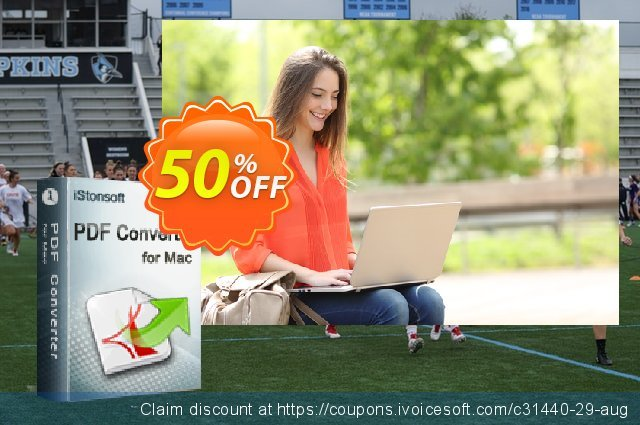 iStonsoft PDF Converter for Mac discount 50% OFF, 2020 Spring discount