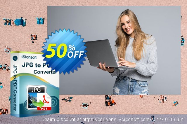 iStonsoft JPG to PDF Converter discount 50% OFF, 2019 Back to School season discounts