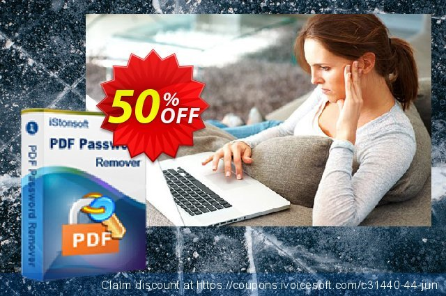 iStonsoft PDF Password Remover discount 50% OFF, 2019 College Student deals offering deals