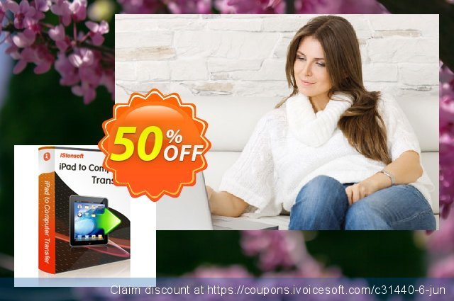 iStonsoft iPad to Computer Transfer discount 50% OFF, 2020 Resurrection Sunday offering sales