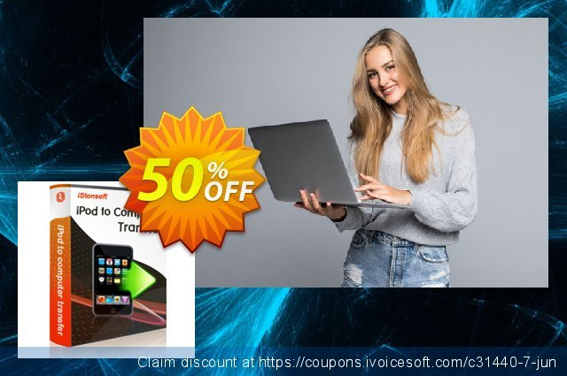 iStonsoft iPod to Computer Transfer discount 50% OFF, 2020 Back-to-School promotions deals