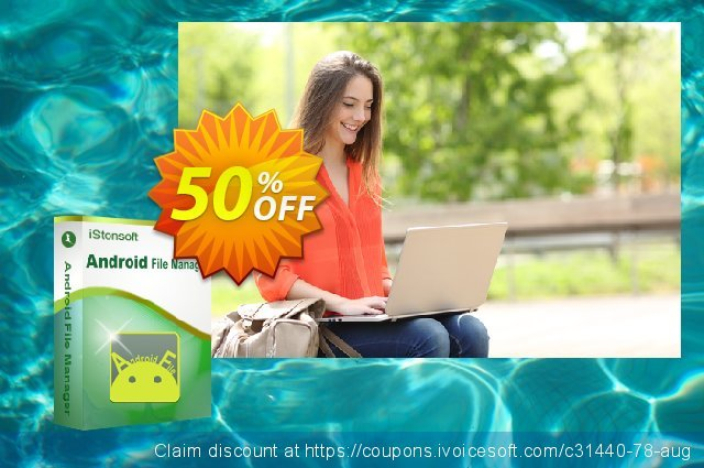 iStonsoft Android File Manager discount 50% OFF, 2019 Back to School season offer