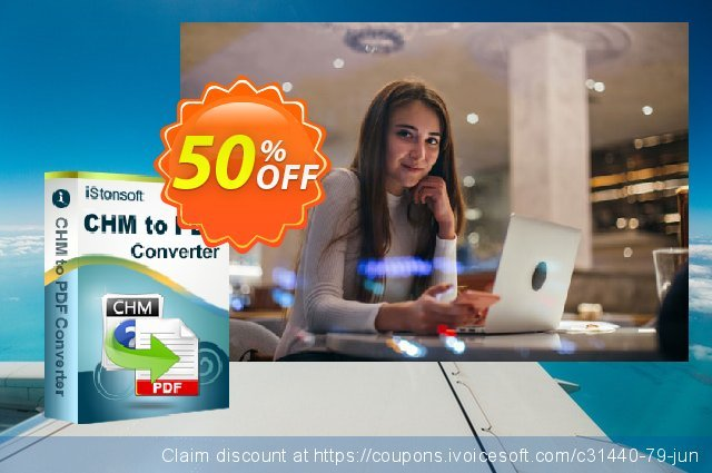 iStonsoft CHM to PDF Converter discount 50% OFF, 2020 Spring promotions