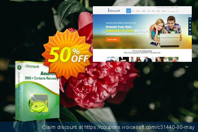 iStonsoft Android SMS+Contacts Recovery discount 50% OFF, 2019 Xmas Day promo
