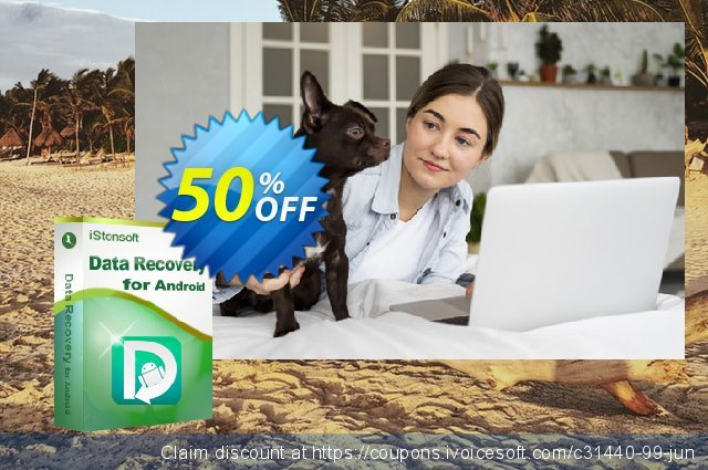 iStonsoft Data Recovery for Android discount 50% OFF, 2020 Back to School season offering discount