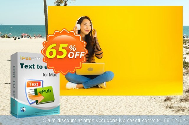 iPubsoft Text to ePub Converter for Mac discount 65% OFF, 2020 4th of July sales