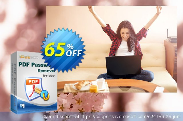 iPubsoft PDF Password Remover for Mac discount 65% OFF, 2019 Black Friday offering sales