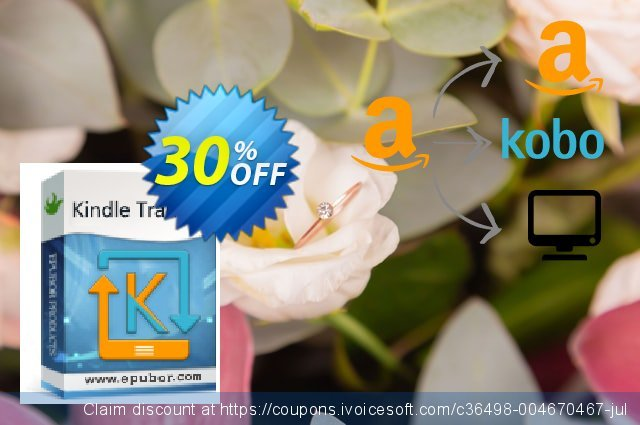 Epubor Kindle Transfer Family License discount 30% OFF, 2021 Mother's Day offering sales. Kindle Transfer for Win exclusive promotions code 2021