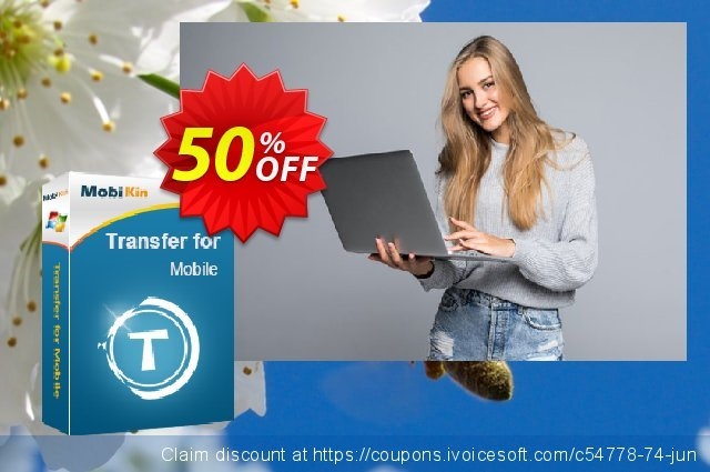 MobiKin Transfer for Mobile - Lifetime, 16-20PCs License discount 50% OFF, 2019 New Year's Day deals