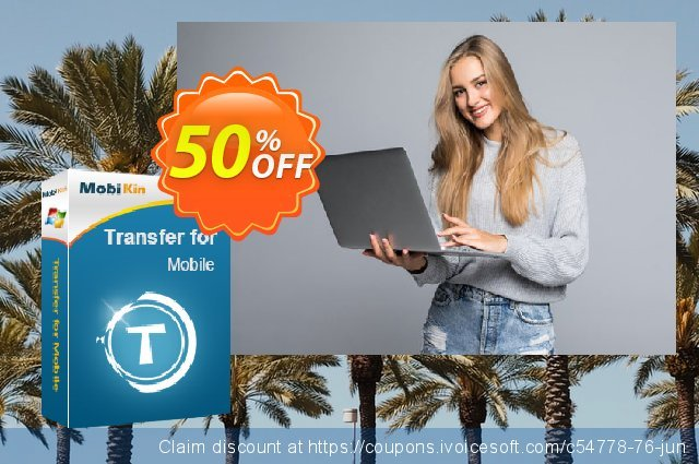MobiKin Transfer for Mobile - Lifetime, 26-30PCs License discount 50% OFF, 2019 January discount