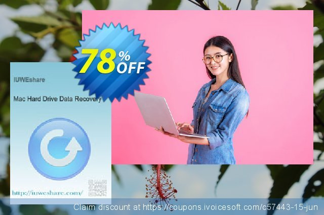 IUWEshare Mac Hard Drive Data Recovery discount 78% OFF, 2020 Happy New Year offering deals