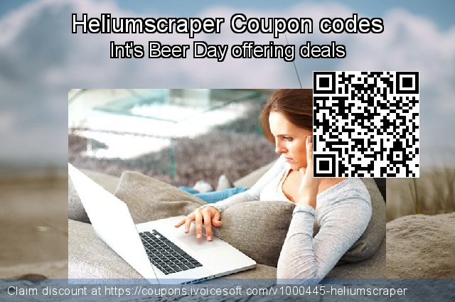 Heliumscraper Coupon code for 2020 University Student offer