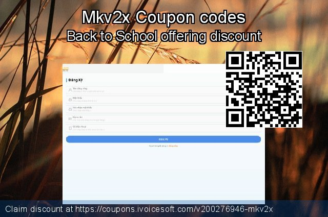 Mkv2x Coupon code for 2020 College Student deals